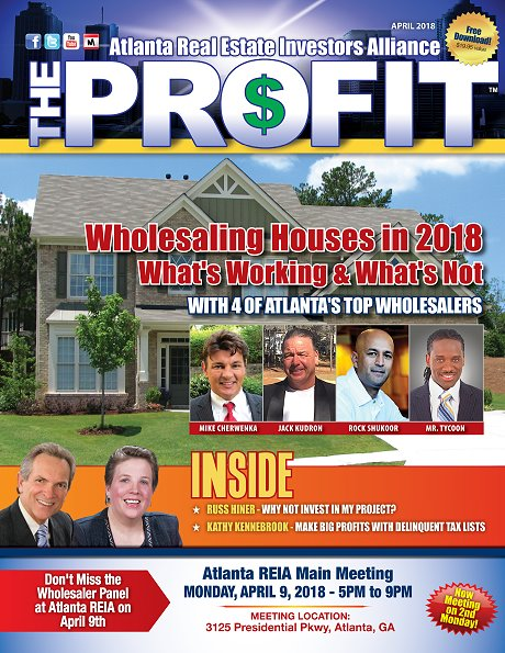 The Profit April 2018 - The Official Newsletter of Savannah REIA