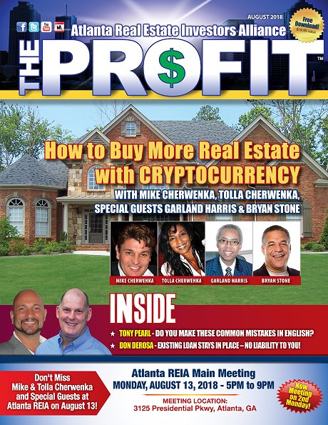 The Profit August 2018 - The Official Newsletter of Savannah REIA