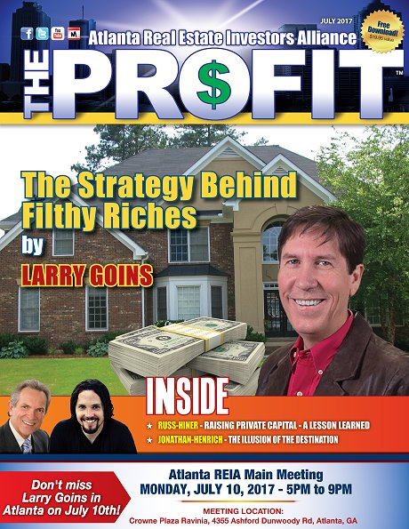 The Profit July 2017 - The Official Newsletter of Savannah REIA